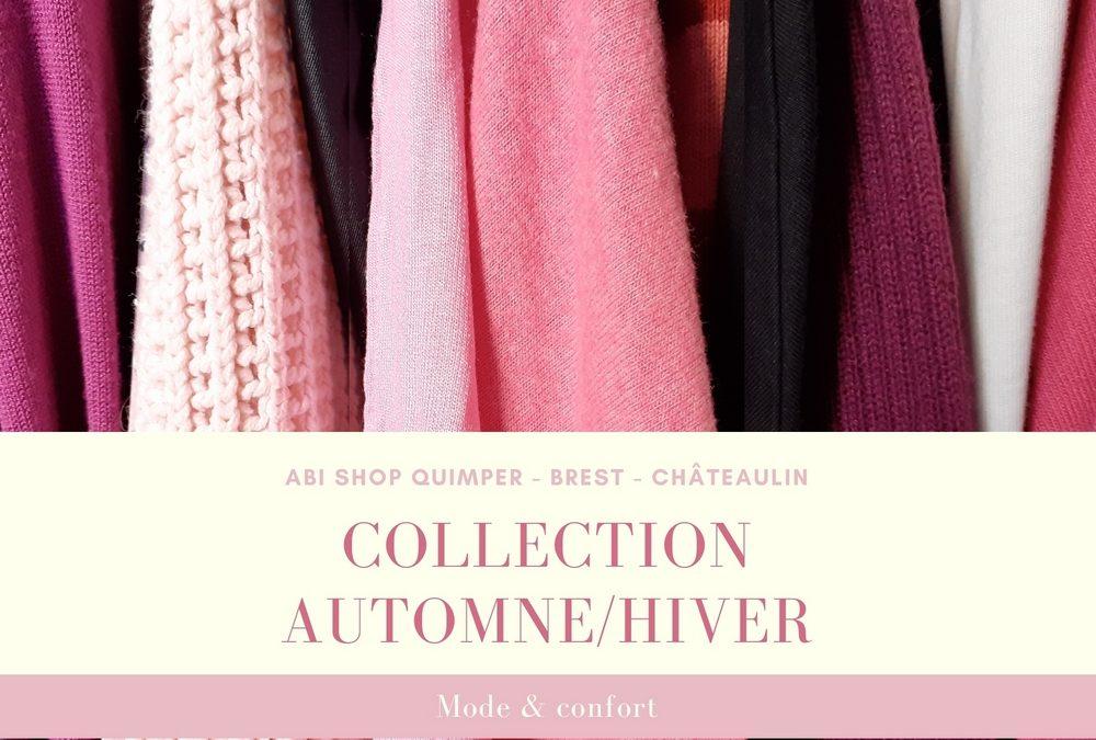 Arrivage de la collection Automne/Hiver.