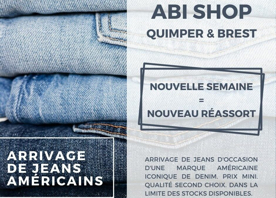 Jeans américains : nouveau réassort.